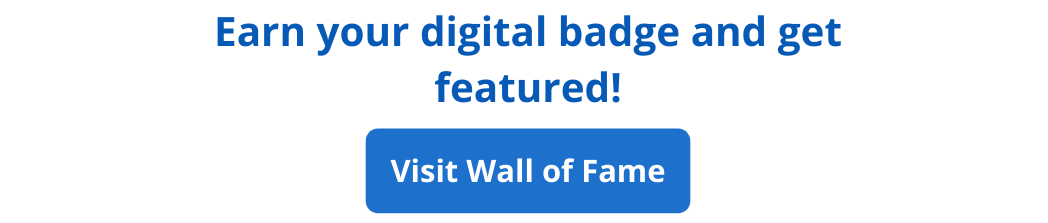 Earn your digital badge and get featured!